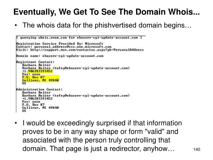 Eventually, We Get To See The Domain Whois...