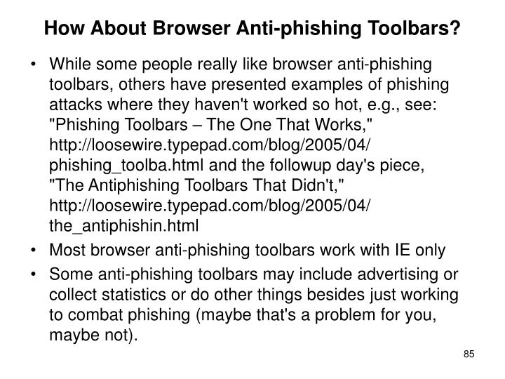 How About Browser Anti-phishing Toolbars?