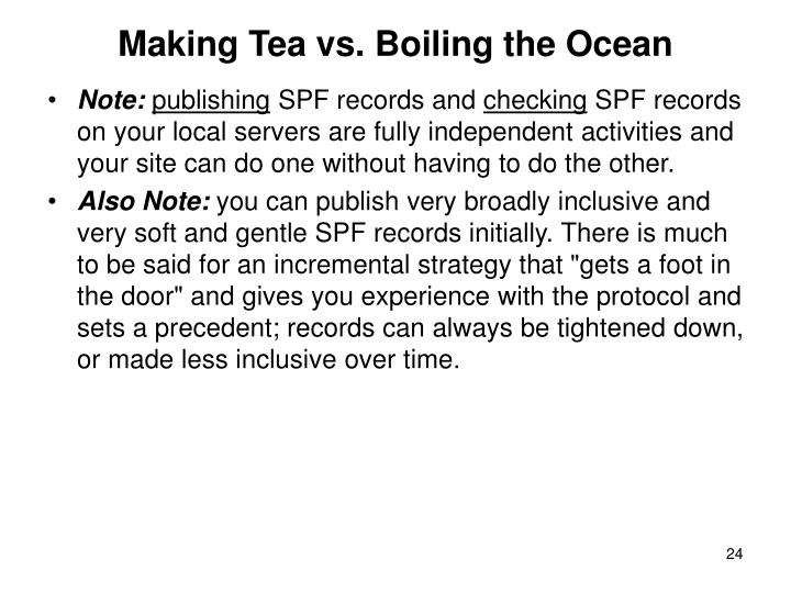 Making Tea vs. Boiling the Ocean