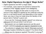 note digital signatures are not a magic bullet