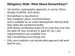 obligatory slide what about domainkeys