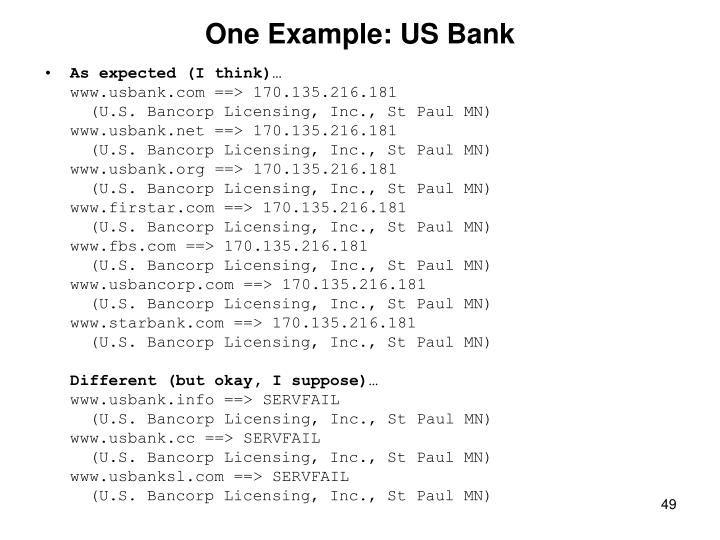 One Example: US Bank