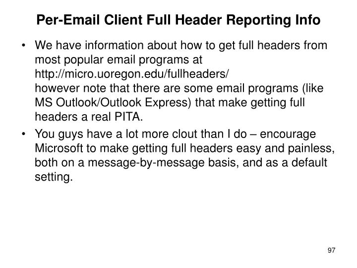 Per-Email Client Full Header Reporting Info