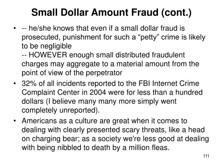 Small Dollar Amount Fraud (cont.)