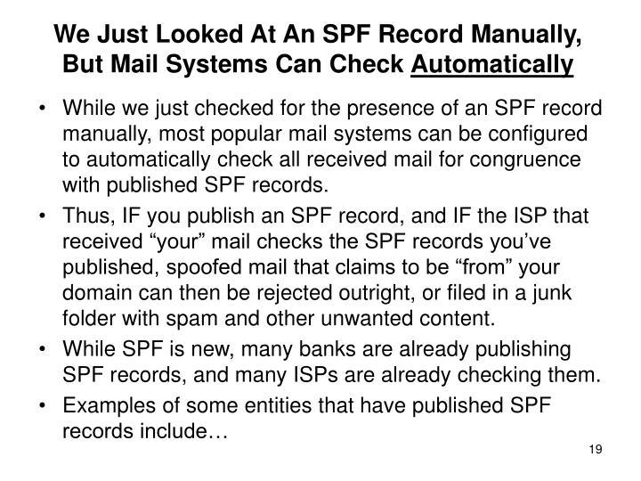 We Just Looked At An SPF Record Manually,