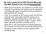 we just looked at an spf record manually but mail systems can check automatically