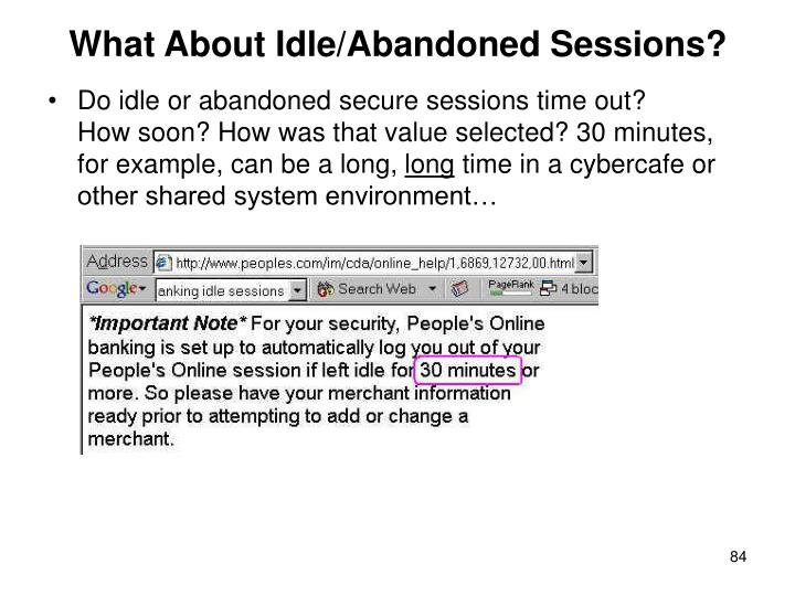 What About Idle/Abandoned Sessions?