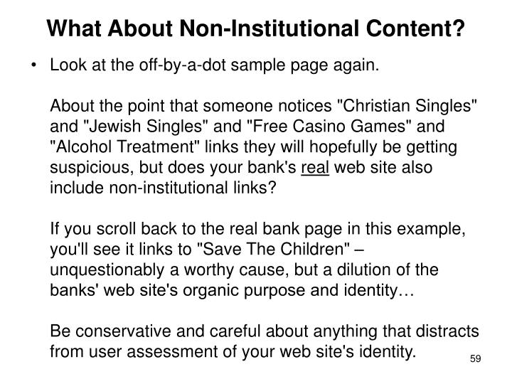 What About Non-Institutional Content?