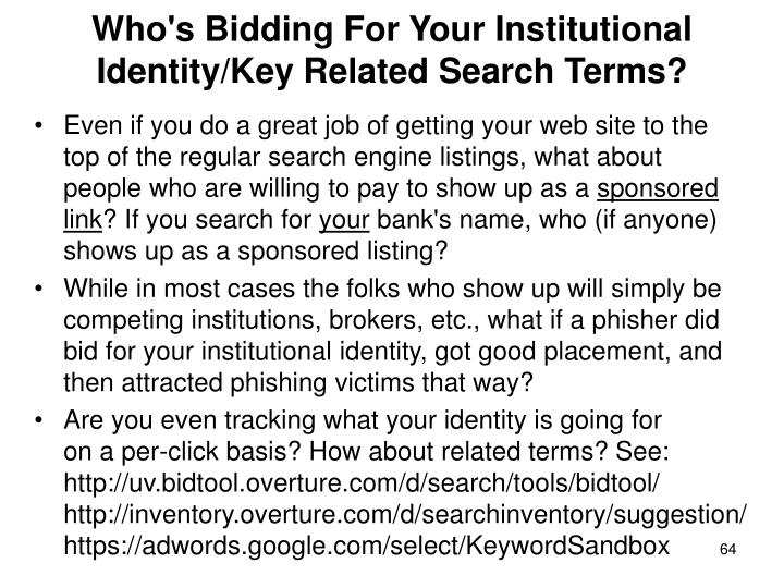 Who's Bidding For Your Institutional Identity/Key Related Search Terms?