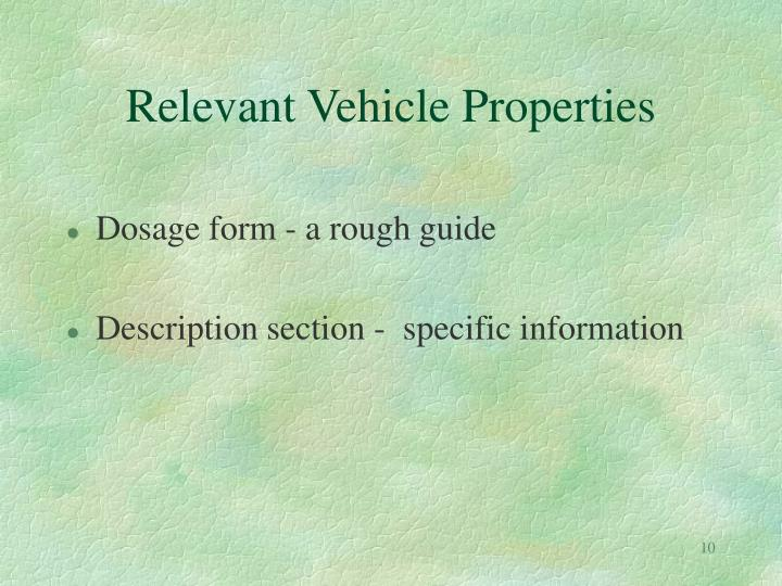 Relevant Vehicle Properties