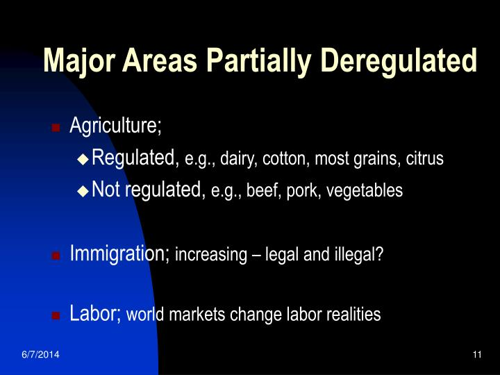 Major Areas Partially Deregulated