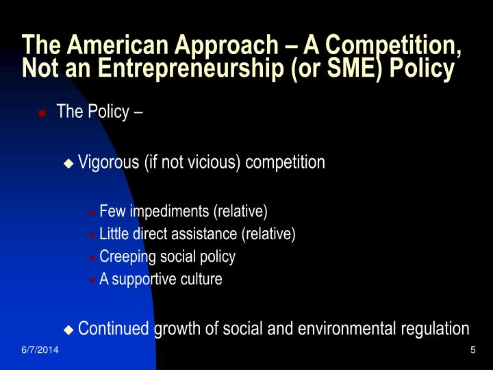 The American Approach – A Competition, Not an Entrepreneurship (or SME) Policy