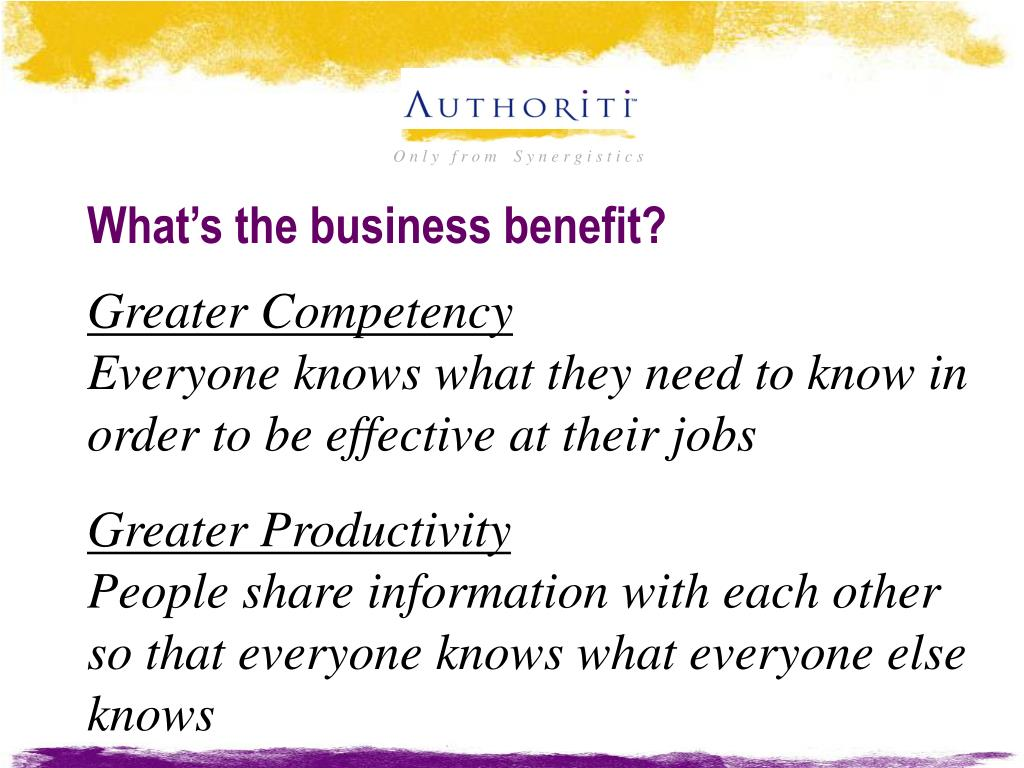 What's the business benefit?