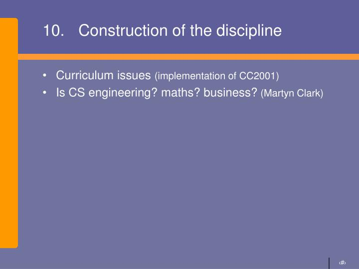10.Construction of the discipline