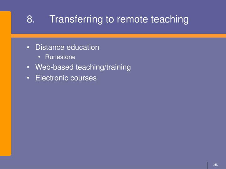 8.Transferring to remote teaching