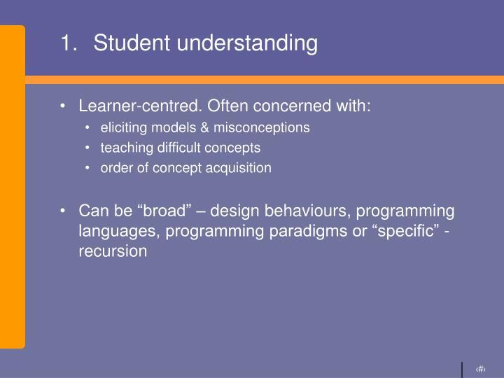 Student understanding