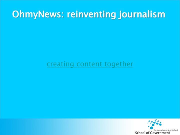 OhmyNews: reinventing journalism