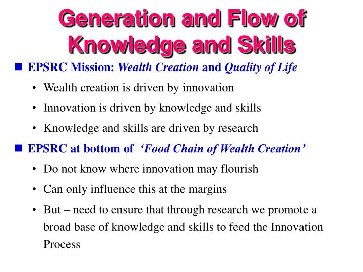 Generation and Flow of Knowledge and Skills
