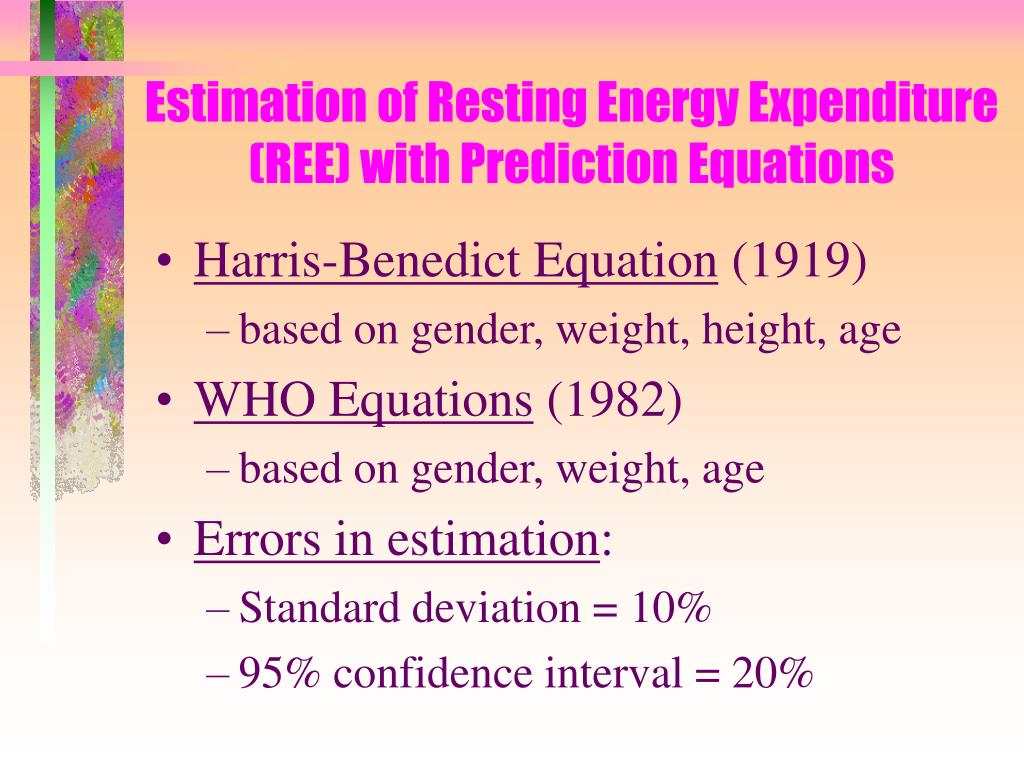 Estimation of Resting Energy Expenditure (REE) with Prediction Equations