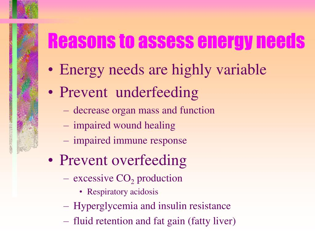 Reasons to assess energy needs