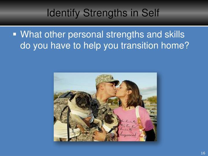 Identify Strengths in Self