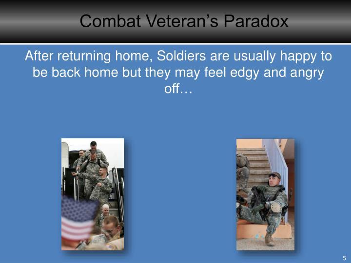 Combat Veteran's Paradox