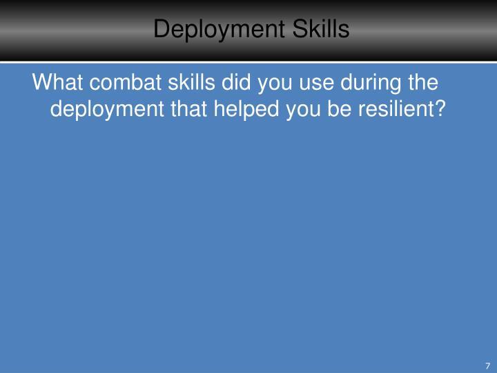 Deployment Skills