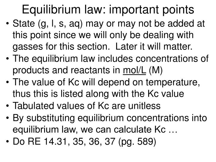 Equilibrium law: important points