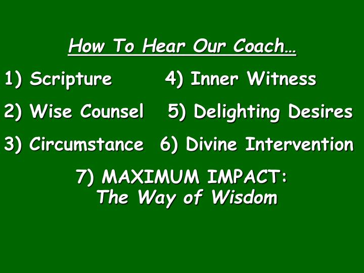 How To Hear Our Coach…
