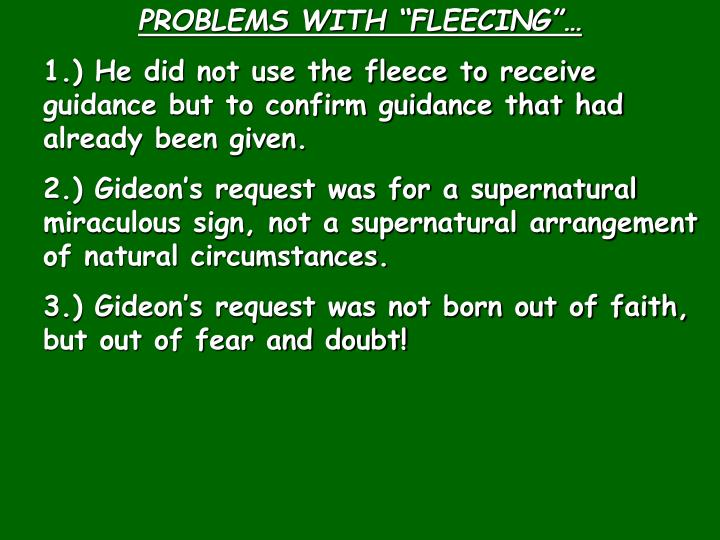 PROBLEMS WITH FLEECING