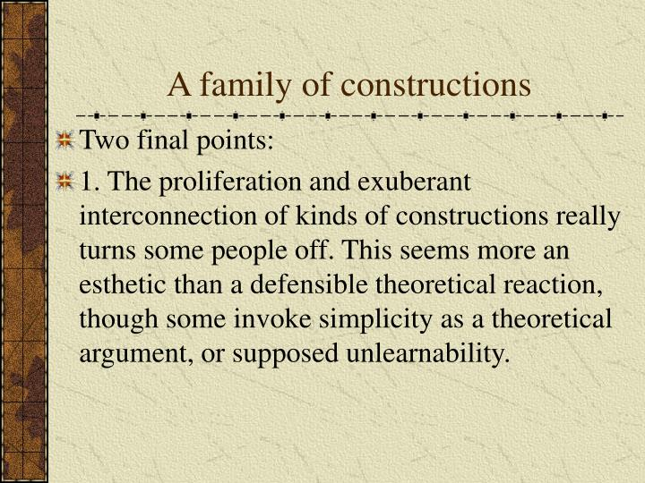 A family of constructions