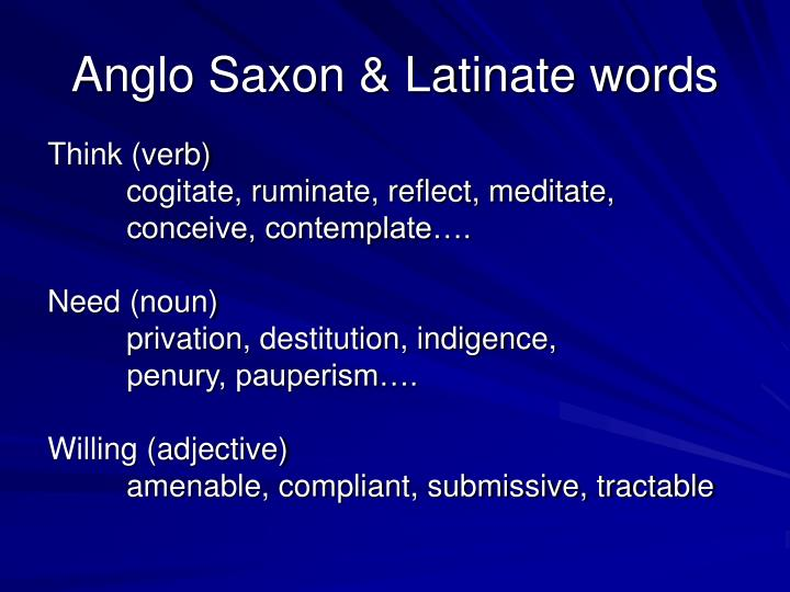 Anglo Saxon & Latinate words