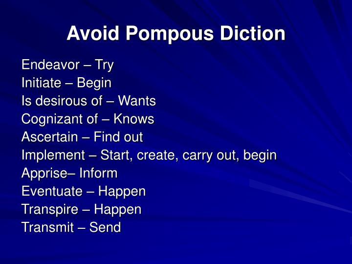 Avoid Pompous Diction