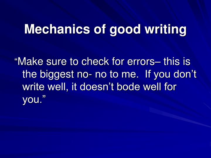 Mechanics of good writing