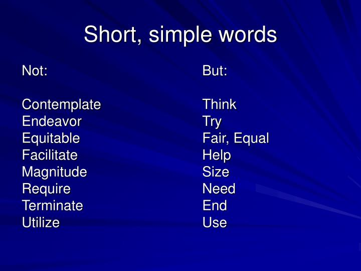 Short, simple words