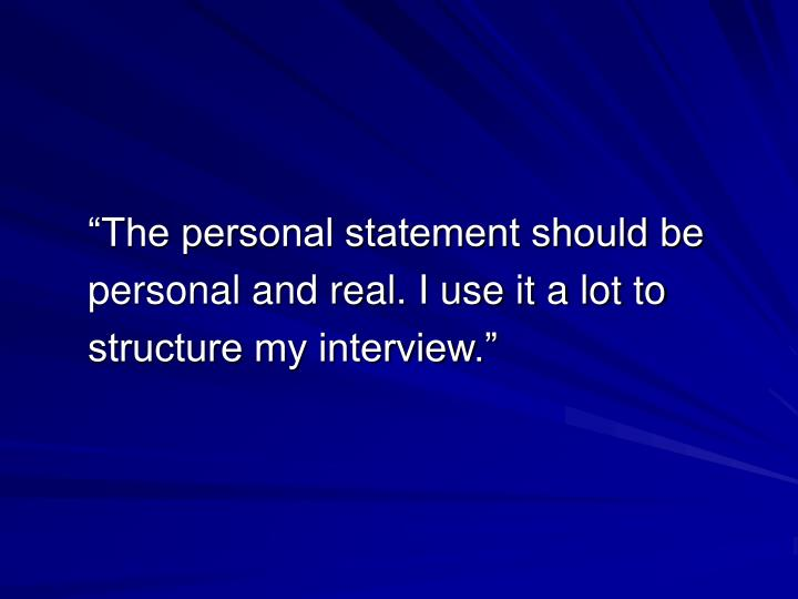 """The personal statement should be"