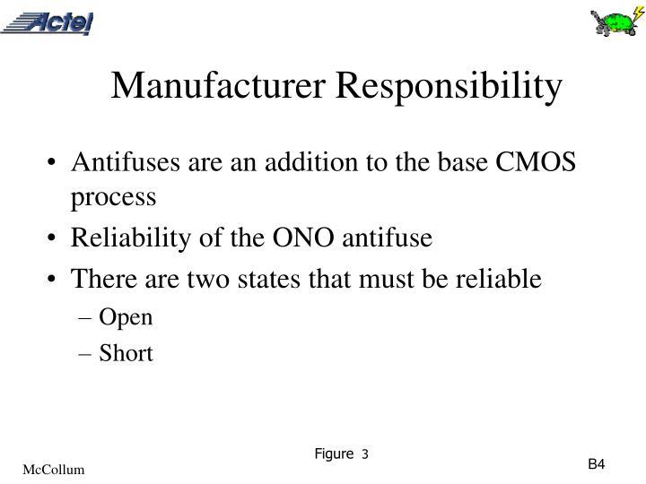 Manufacturer Responsibility