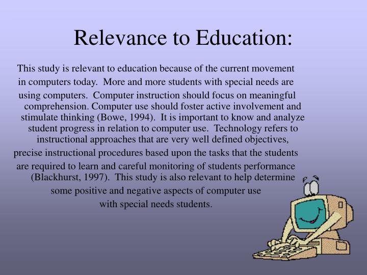 Relevance to Education: