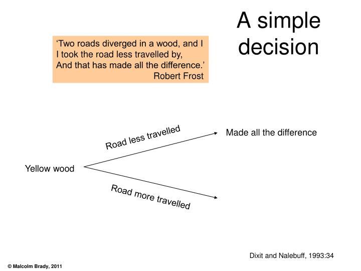 A simple decision