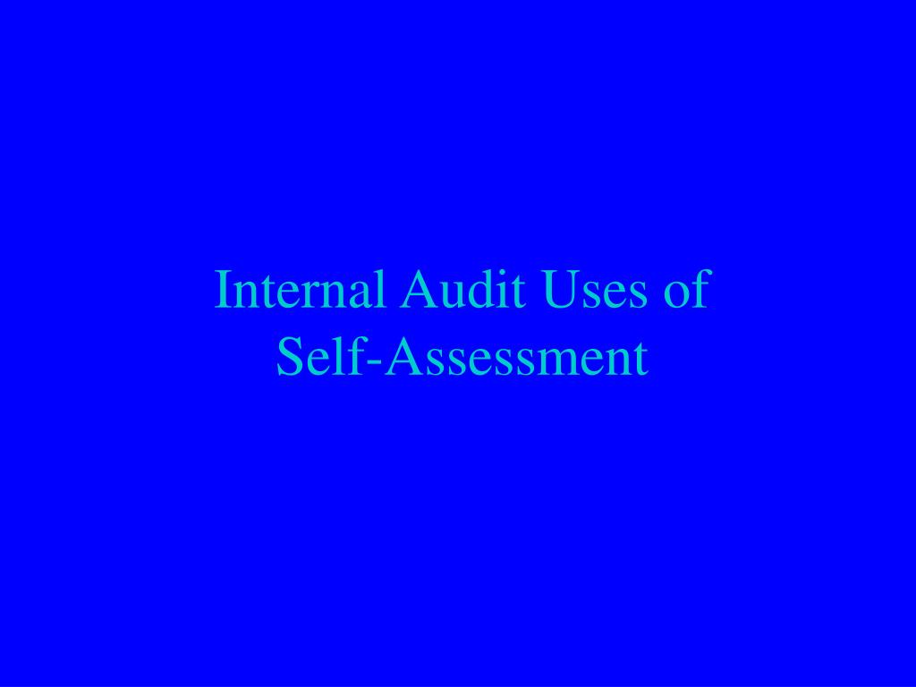 Internal Audit Uses of