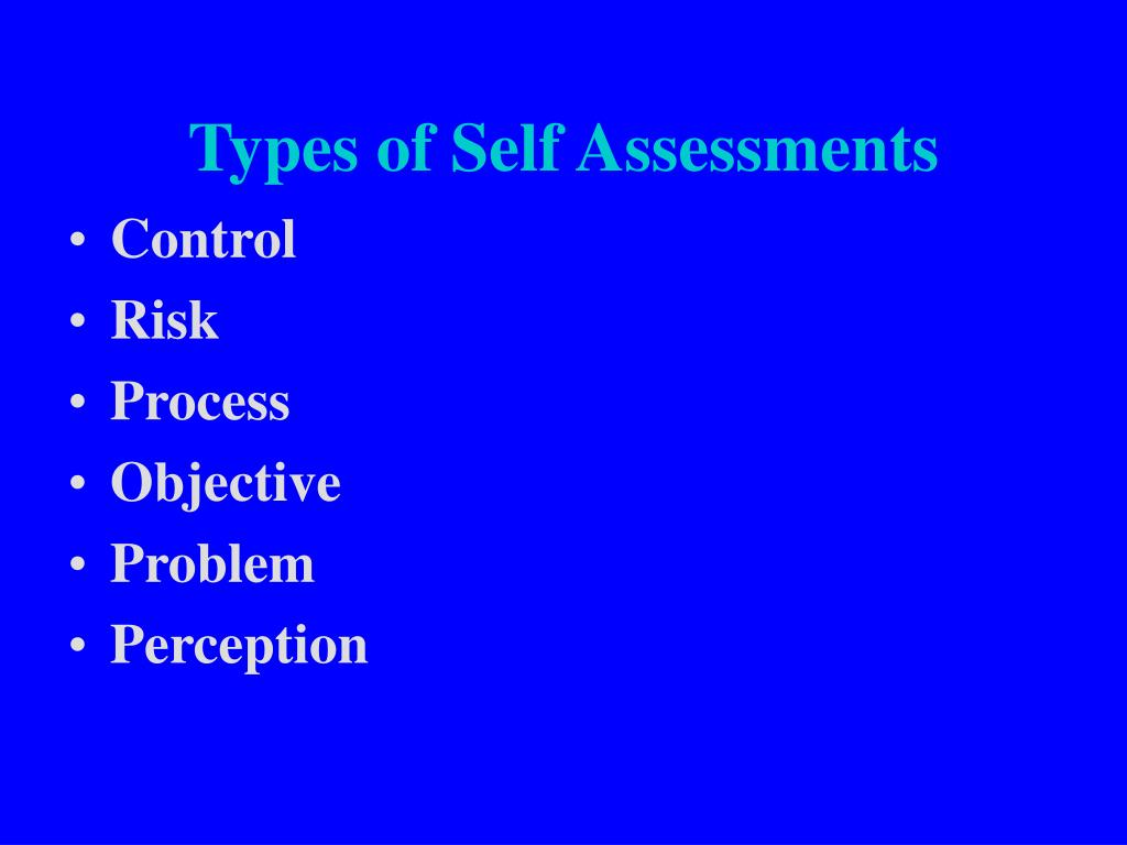 Types of Self Assessments