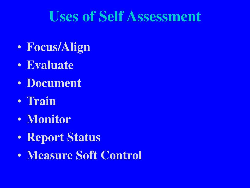 Uses of Self Assessment