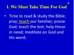 i we must take time for god2