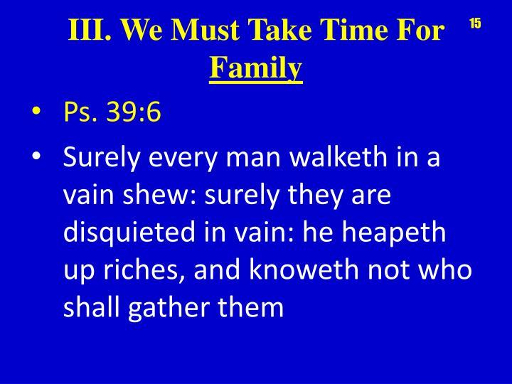 Ps. 39:6