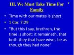 iii we must take time for family1