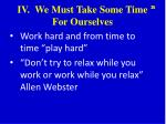 iv we must take some time for ourselves2