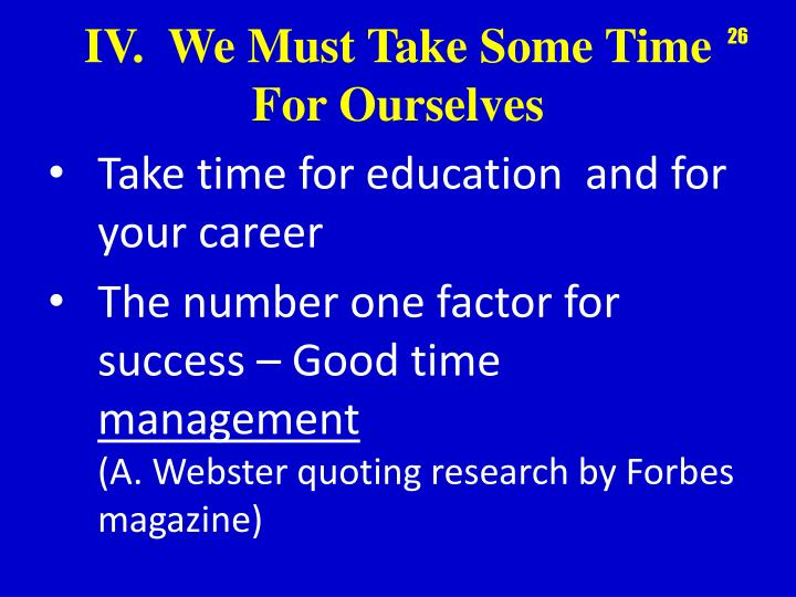 Take time for education
