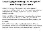 encouraging reporting and analysis of health disparities data