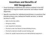 incentives and benefits of hez designation
