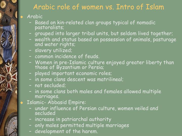Arabic role of women vs. Intro of Islam
